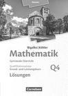 Bigalke/Köhler: Mathematik - Grund- und Leistungskurs 4. Halbjahr - Hessen - Band Q4. Lösungen zum Schülerbuch