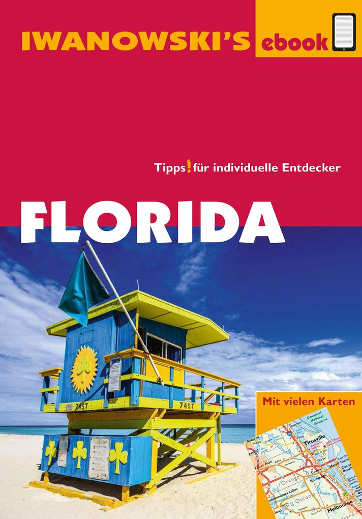 Florida - Reiseführer von Iwanowski als eBook