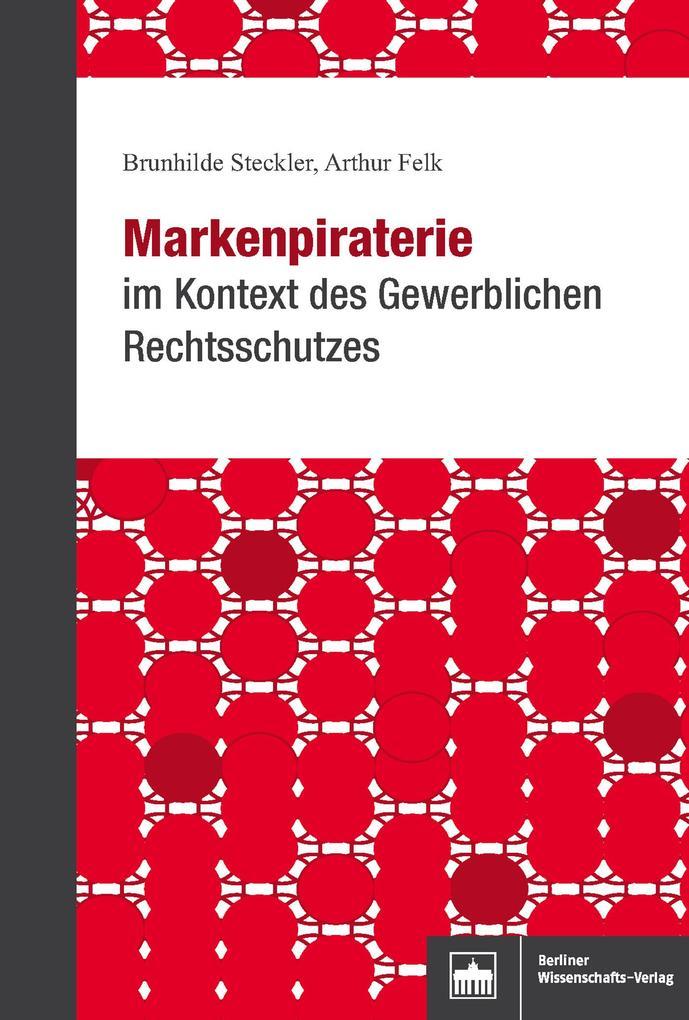 Markenpiraterie im Kontext des Gewerblichen Rechtsschutzes als eBook