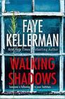 Walking Shadows (Peter Decker and Rina Lazarus Crime Series, Book 25)