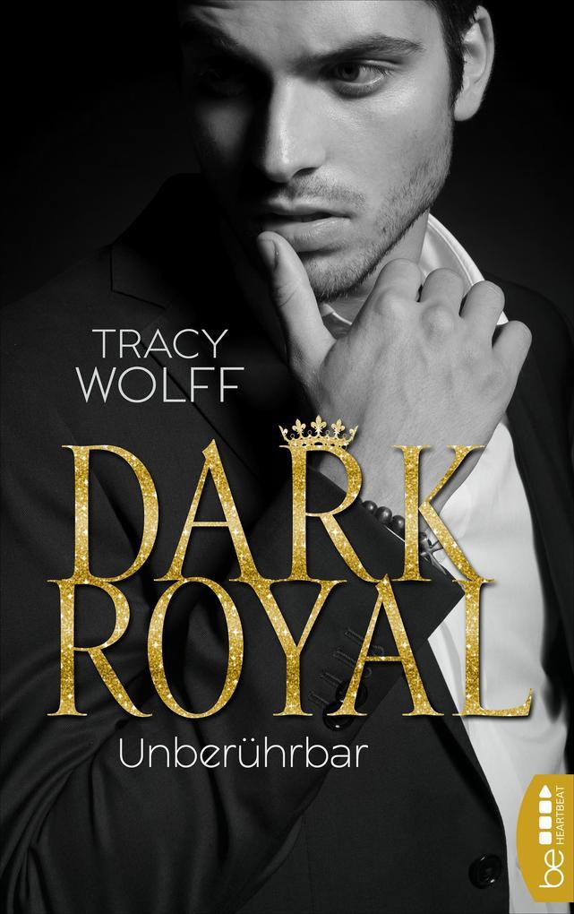 Dark Royal - Unberührbar als eBook