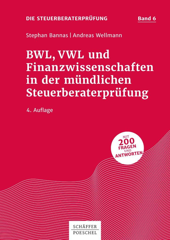 BWL, VWL und Finanzwissenschaften in der mündlichen Steuerberaterprüfung als eBook
