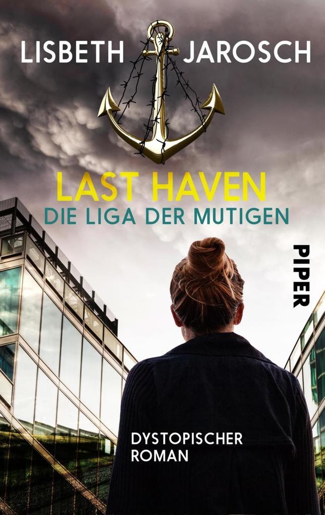 Last Haven - Die Liga der Mutigen als eBook