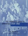 The CIAM Discourse on Urbanism, 1928--1960