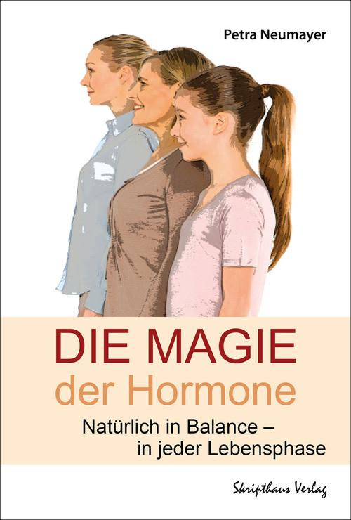 Die Magie der Hormone als eBook