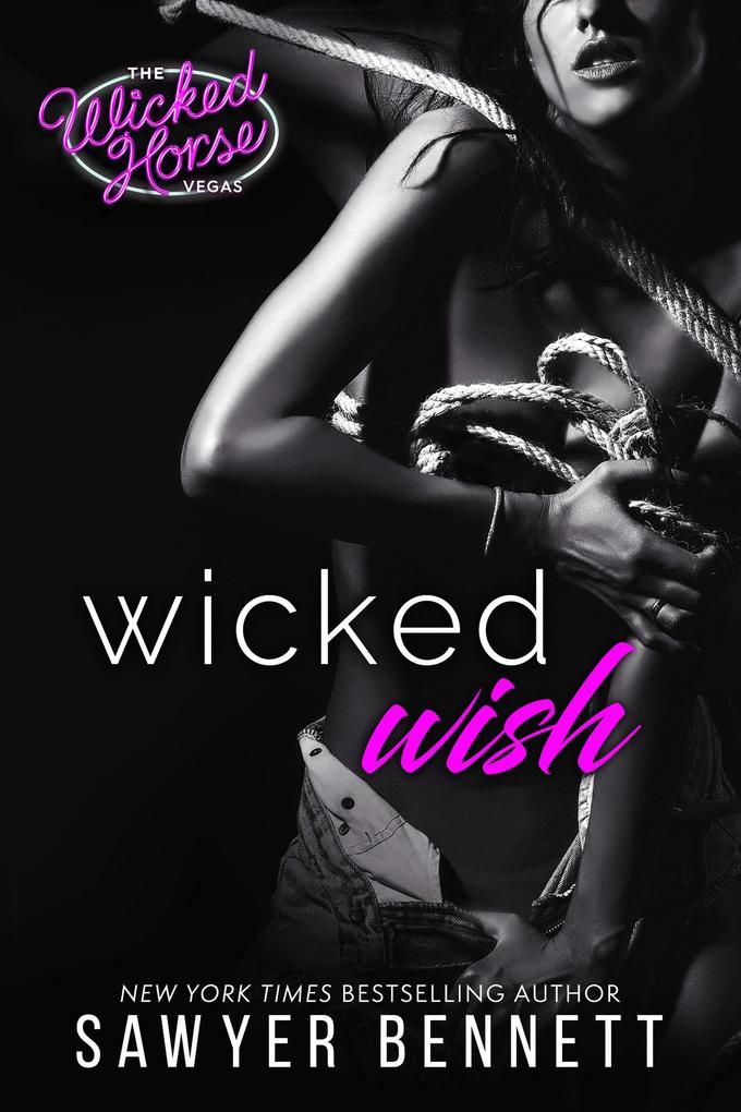 Wicked Wish (Wicked Horse Vegas, #2) als eBook epub