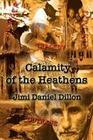 Calamity of the Heathens