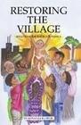 Restoring the Village
