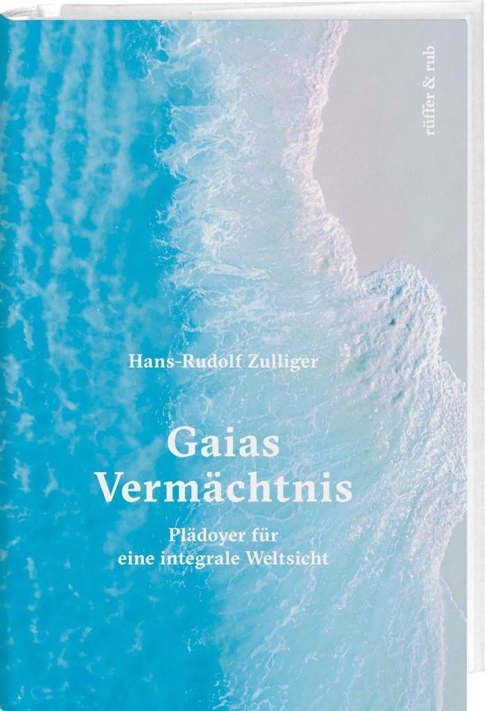 Gaias Vermächtnis als Buch