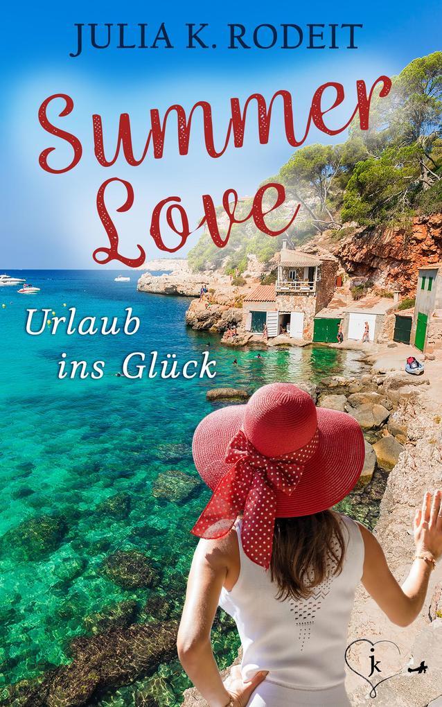 Summer Love - Urlaub ins Glück als eBook epub