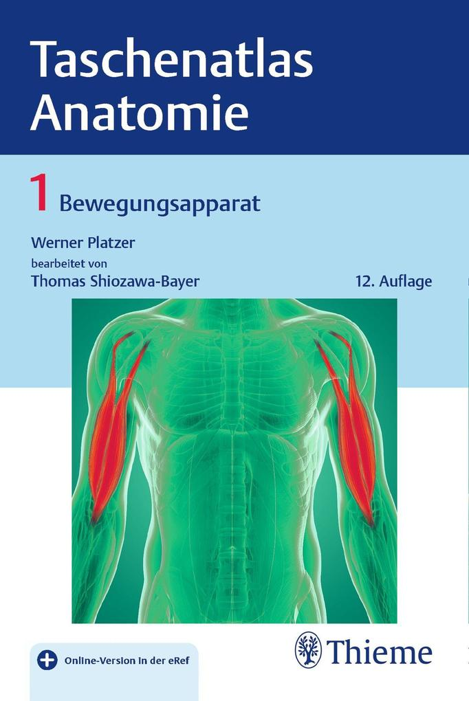 Taschenatlas Anatomie, Band 1: Bewegungsapparat als eBook