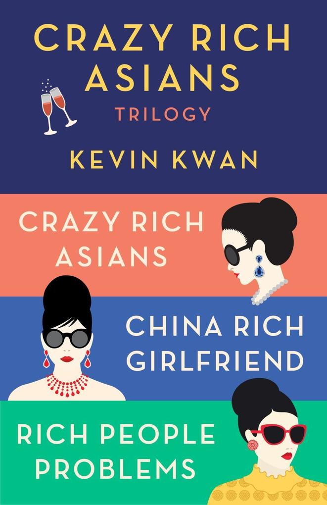 The Crazy Rich Asians Trilogy Box Set als eBook