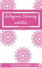 Autogenes Training anleiten