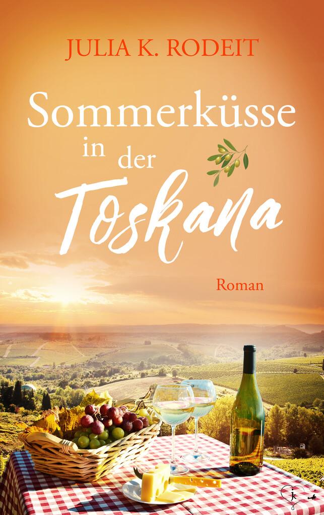 Sommerküsse in der Toskana als eBook