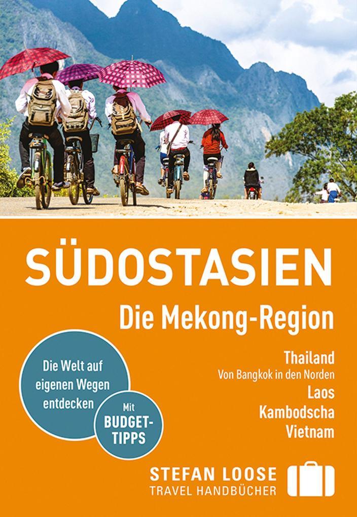 Stefan Loose Reiseführer Südostasien, Die Mekong Region als Buch