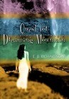 Quest for Dreaming Mountain