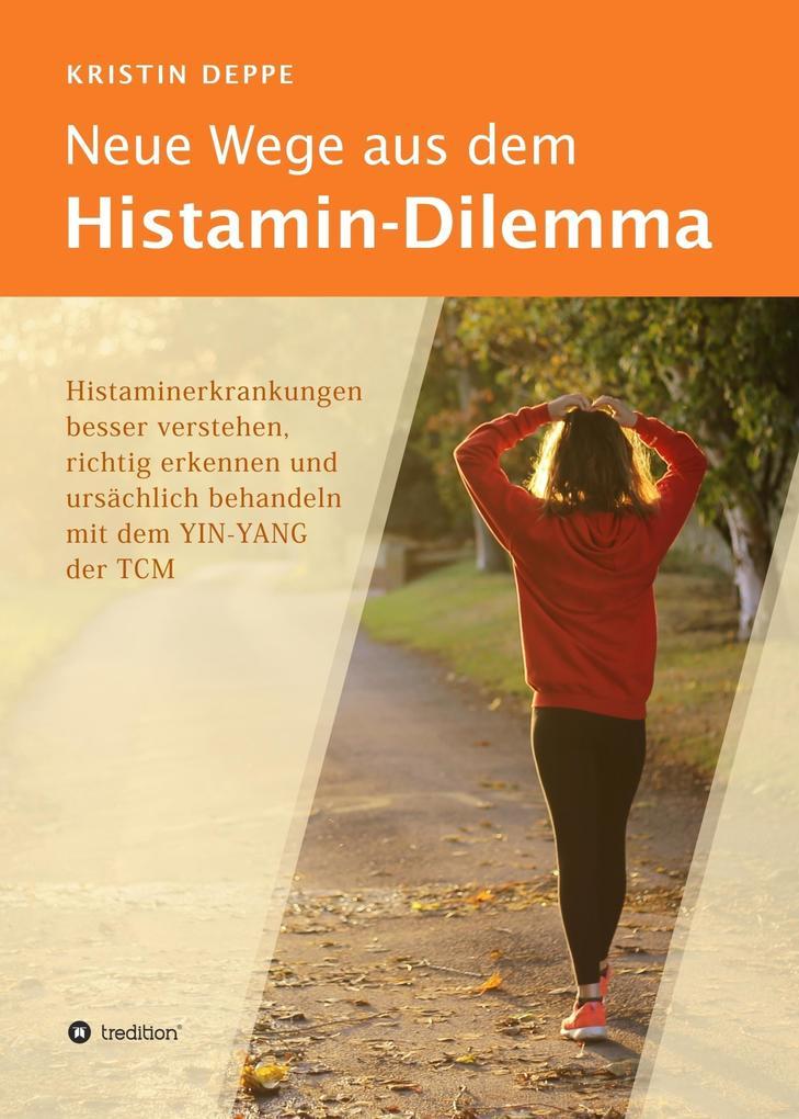 Neue Wege aus dem Histamin-Dilemma als eBook