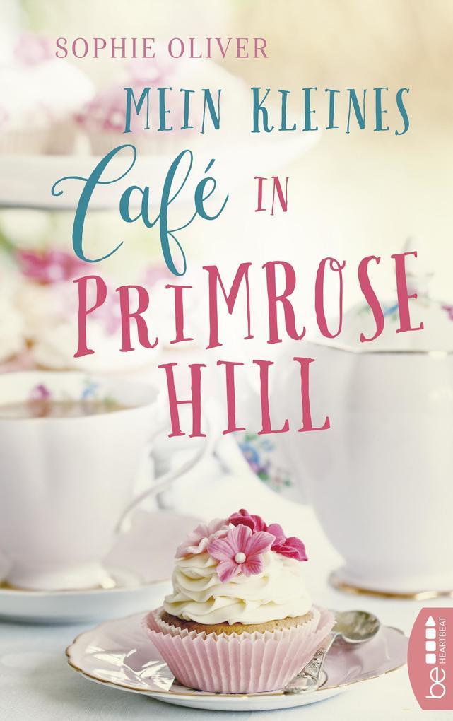 Mein kleines Café in Primrose Hill als eBook