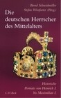 Die deutschen Herrscher des Mittelalters