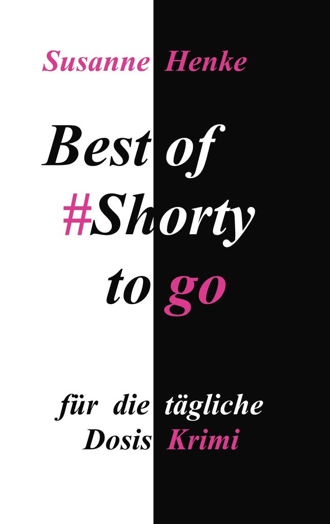 Best of Shorty to go als eBook