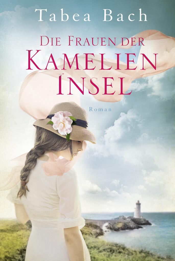 Die Frauen der Kamelien-Insel als eBook