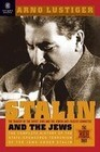 Stalin and the Jews: The Red Book; The Tragedy of the Jewish Anti-Fascist Committee and the Soviet Jews
