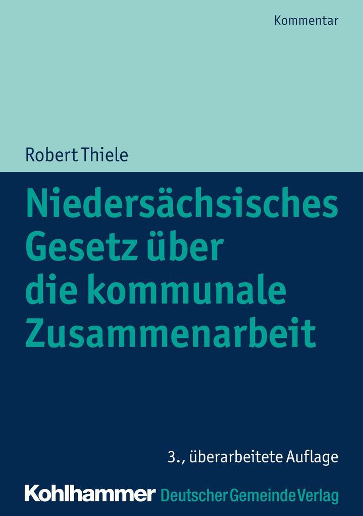 Niedersächsisches Gesetz über die kommunale Zusammenarbeit als eBook