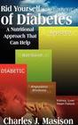 Rid Yourself of Diabetes: A Nutritional Approach That Can Help