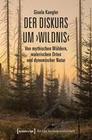 Der Diskurs um 'Wildnis'
