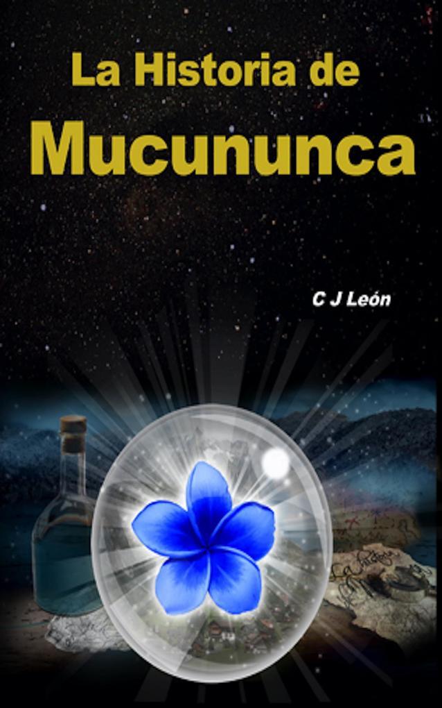 La Historia de Mucununca als eBook
