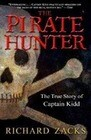 The Pirate Hunter: The True Story of Captain Kidd
