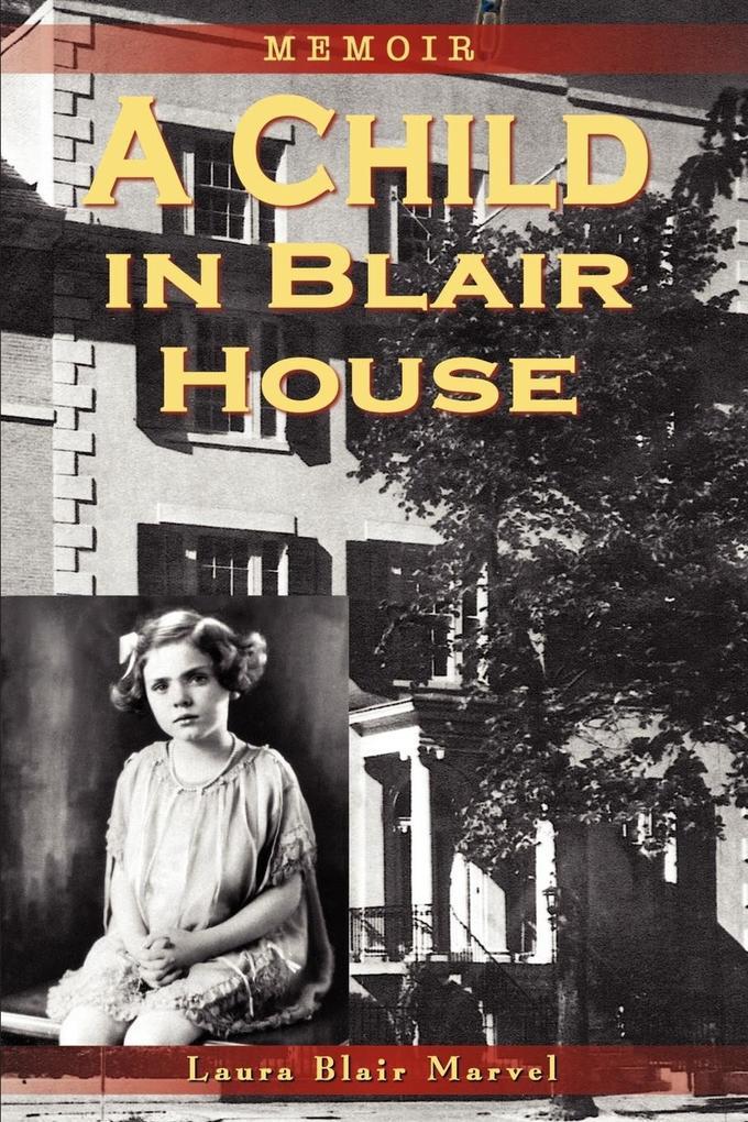 A Child in Blair House: Memoir als Taschenbuch