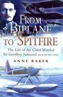 Over the Trenches to High Speed Flight: The Life of Air Chief Marshal Sir Geoffrey Salmond