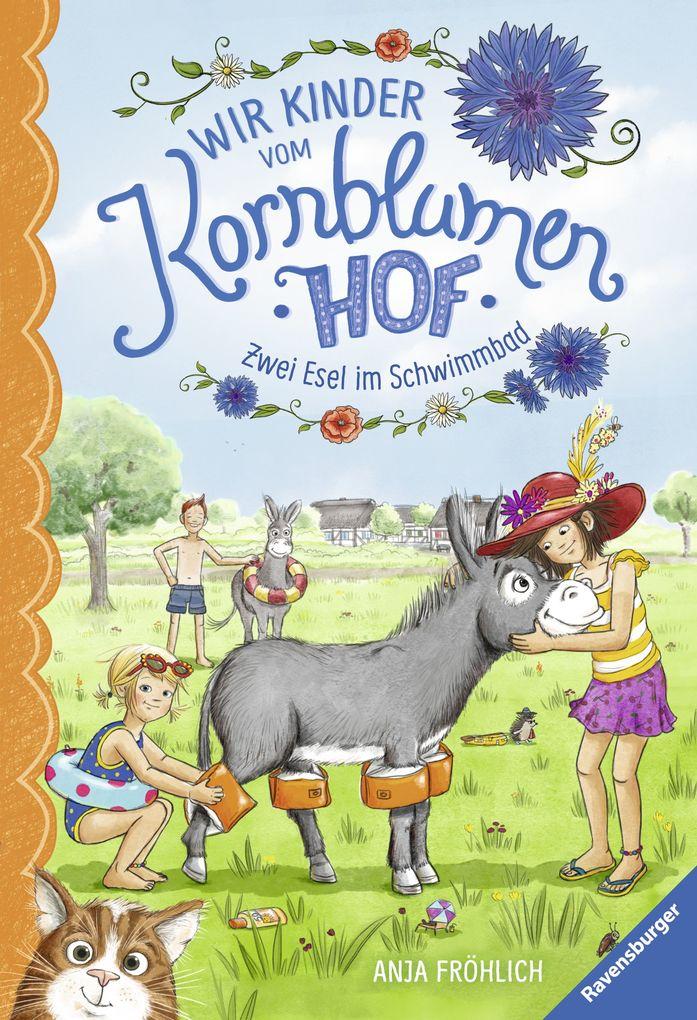 Wir Kinder vom Kornblumenhof, Band 2: Zwei Esel im Schwimmbad als Buch