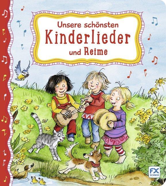 Unsere schönsten Kinderlieder und Reime als Buch