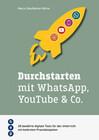 Durchstarten mit WhatsApp, YouTube & Co. (E-Book)