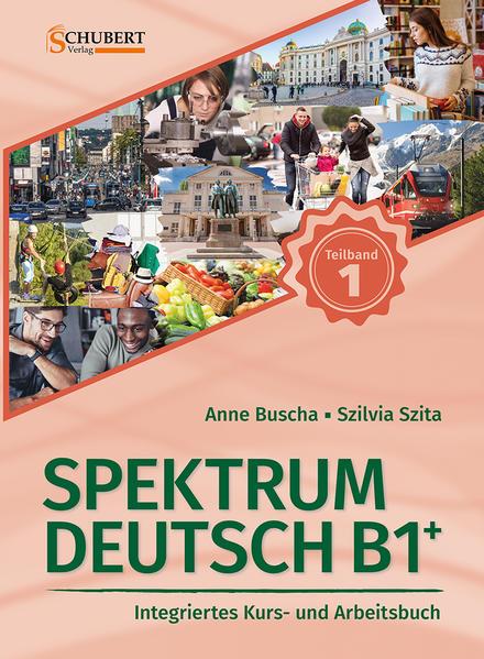 Spektrum Deutsch B1+: Teilband 1 als Taschenbuch