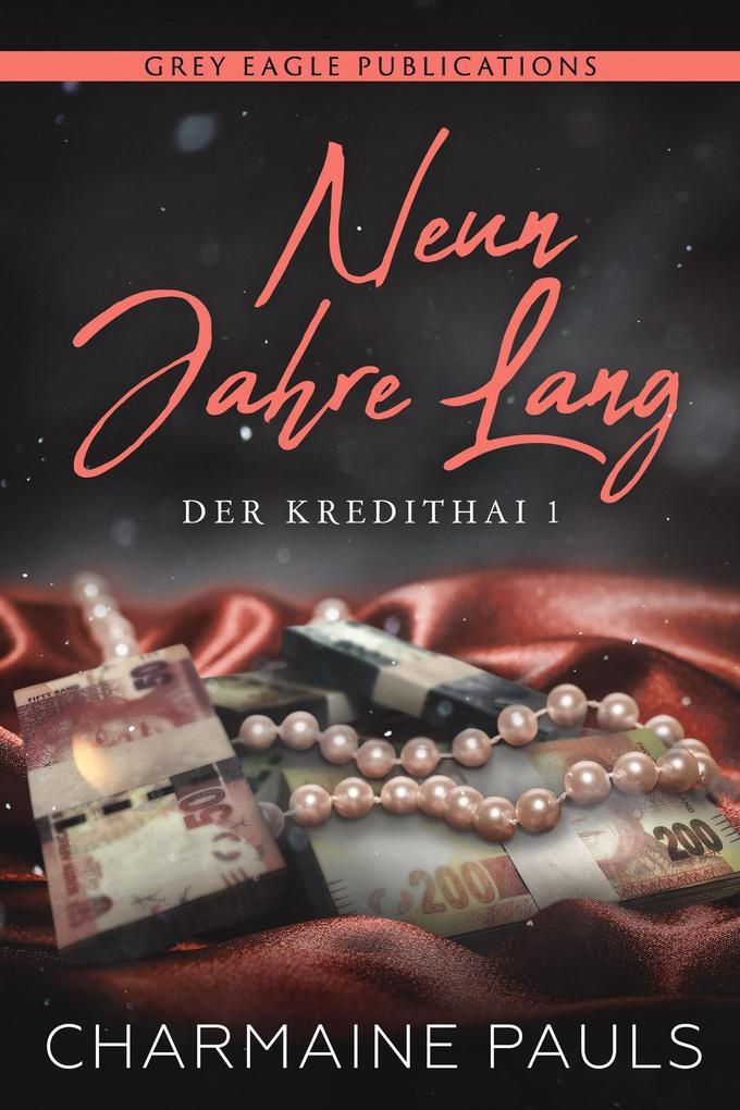 Neun Jahre lang (Der Kredithai, Buch 1) als eBook