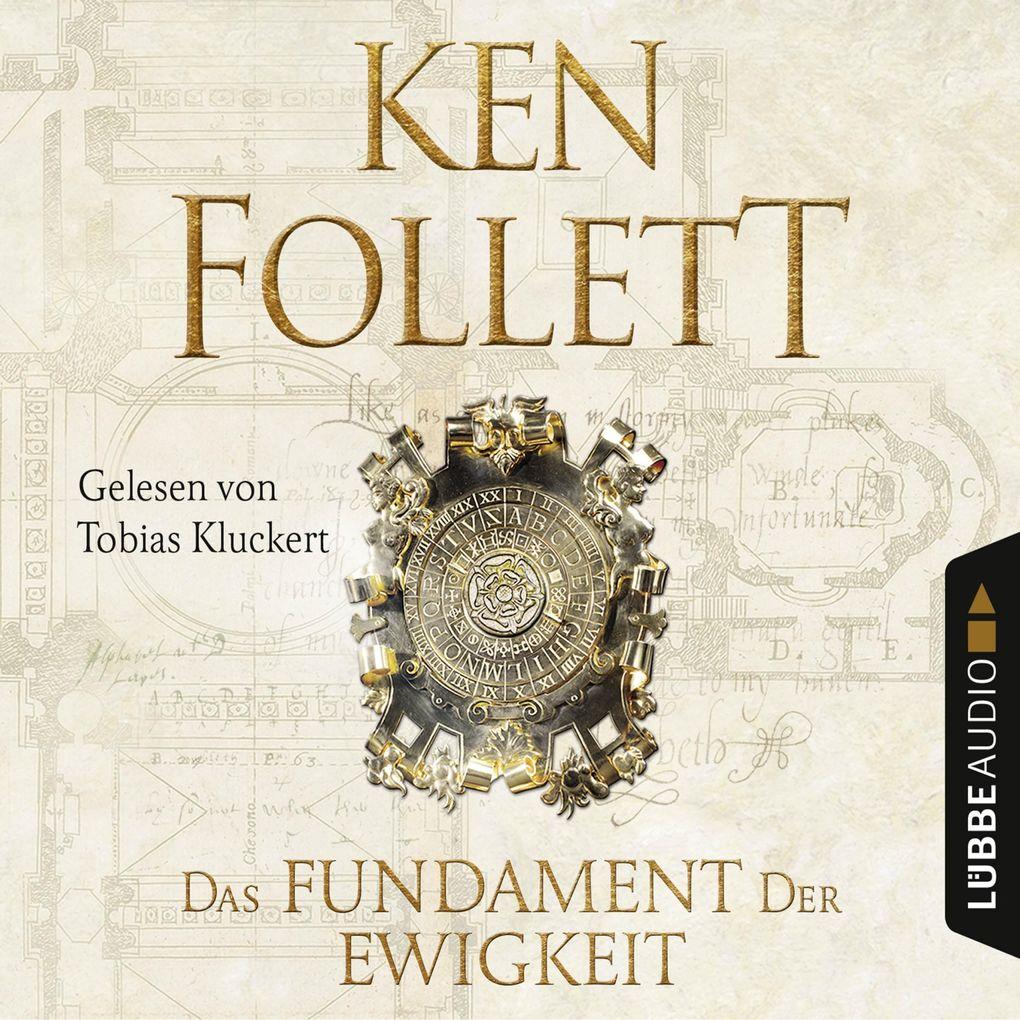 Das Fundament der Ewigkeit - Kingsbridge-Roman 3 (Ungekürzt) als Hörbuch Download