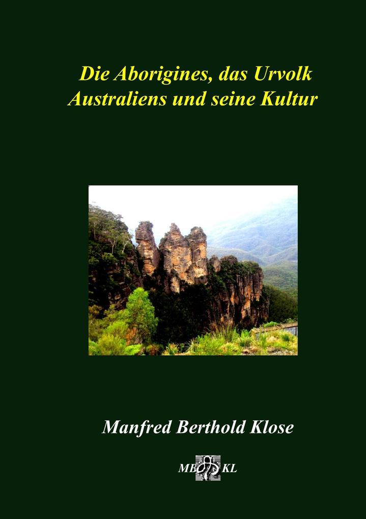 Die Aborigines das Urvolk Australiens und seine Kultur