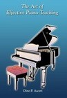 The Art of Effective Piano Teaching