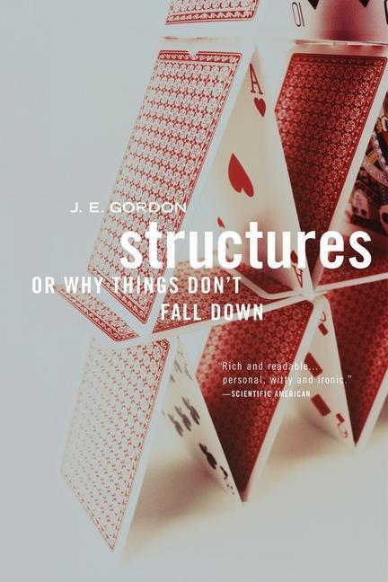 Structures: Or Why Things Don´t Fall Down als Taschenbuch von J. E. Gordon