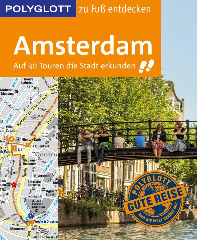 POLYGLOTT Reiseführer Amsterdam zu Fuß entdecken als eBook