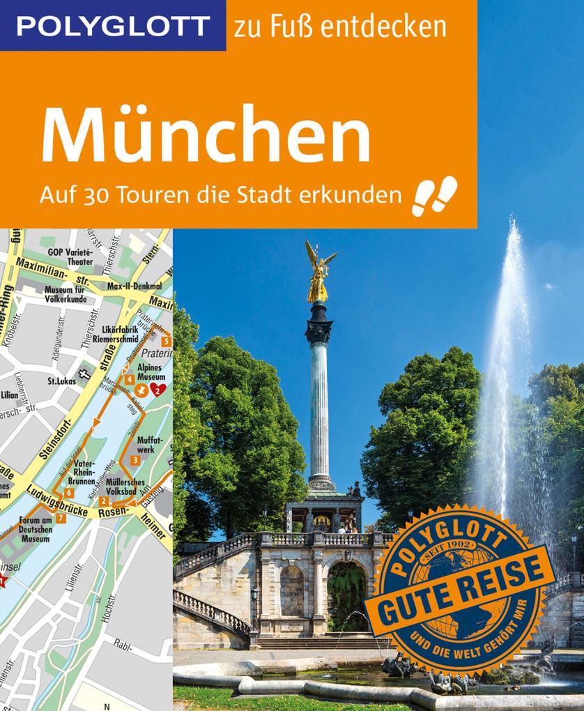 POLYGLOTT Reiseführer München zu Fuß entdecken als eBook