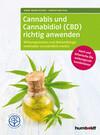 Cannabis und Cannabidiol (CBD) richtig anwenden