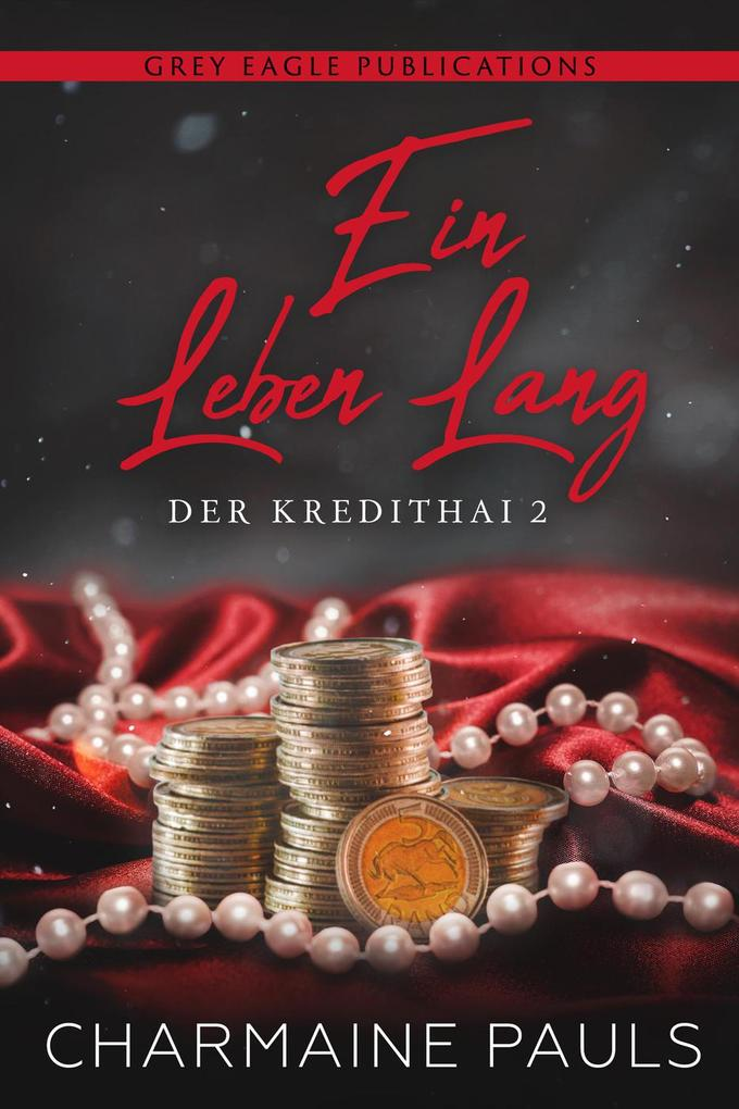 Ein Leben lang (Das Kredithai, Buch 2) als eBook