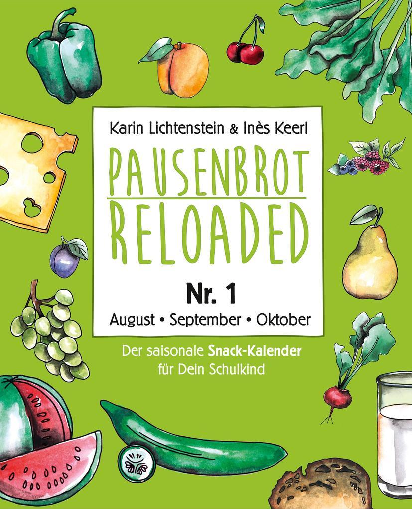 Pausenbrot Reloaded 1 als eBook