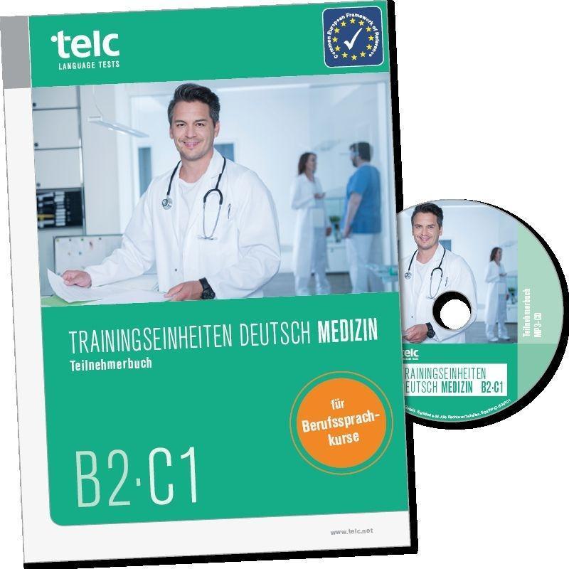 Trainingseinheiten telc Deutsch B2·C1 Medizin als Buch