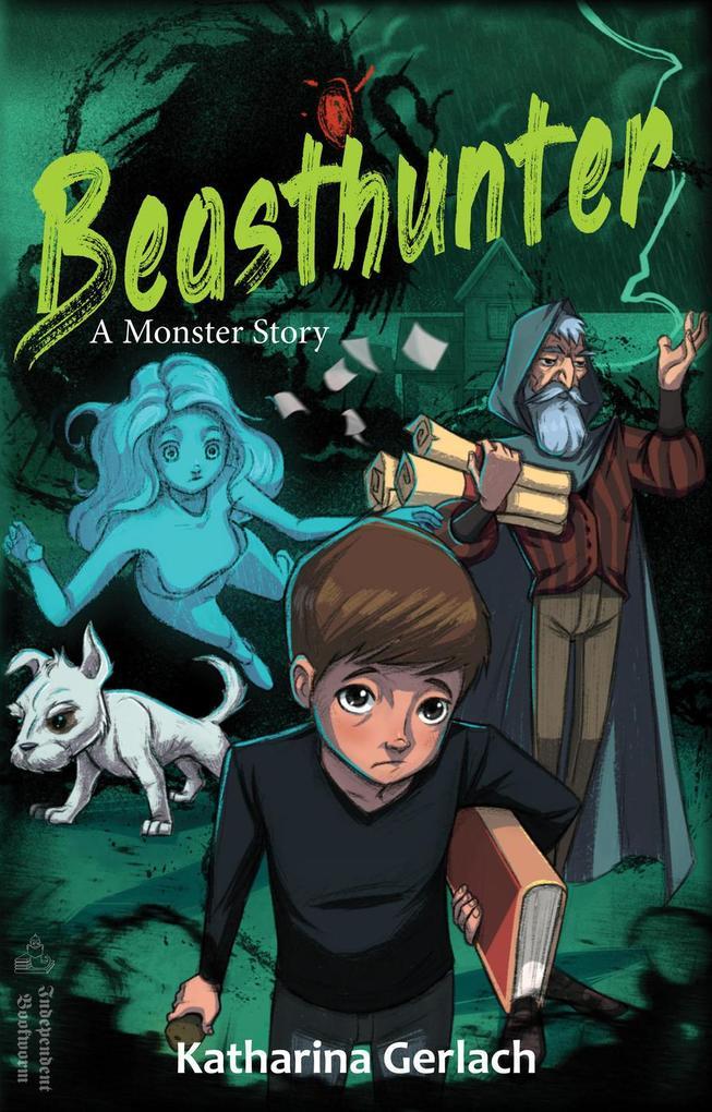 Beasthunter: A Monster Story als eBook