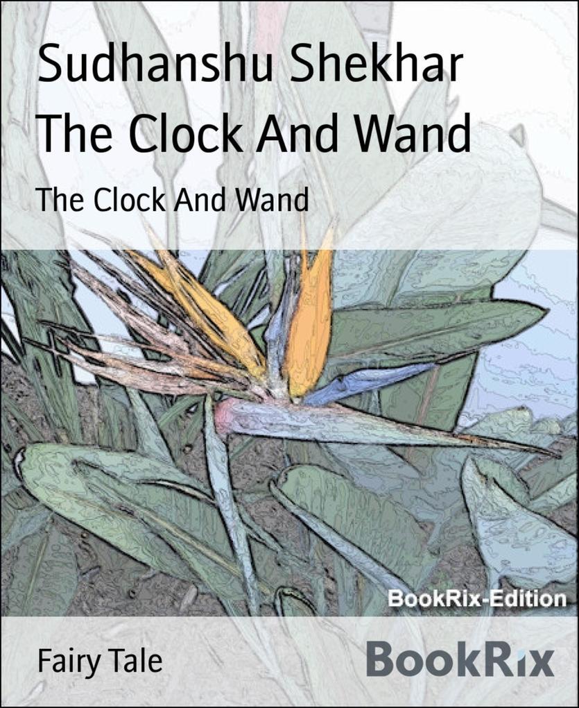 The Clock And Wand als eBook